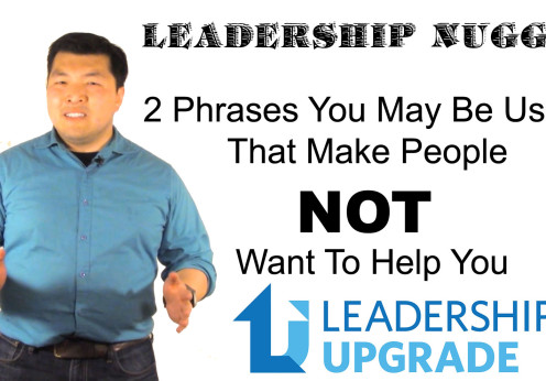 Leadership-Nugget---2-Phrases-Not-To-Use