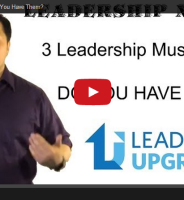 Leadership Nugget – 3 Leadership Must Haves, Do You Have These?